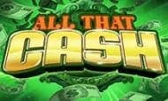 All That Cash online slot