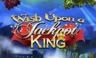 play Wish Upon a Jackpot King online slot