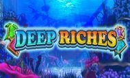 play Deep Riches online slot