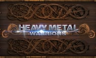 Heavy Metal Warriors Online Slot